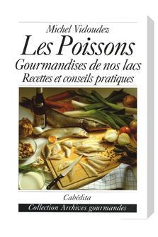 Livre Les Poissons Gourmandises de nos lacs