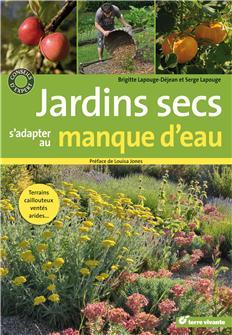 Jardins secs, s´adapter au manque d´eau