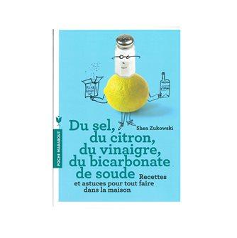 Livre Du sel, du citron, du vinaigre, du bicarbonate de soude