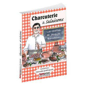 Charcuterie et salaisons Les recettes de Jacques Bernadou